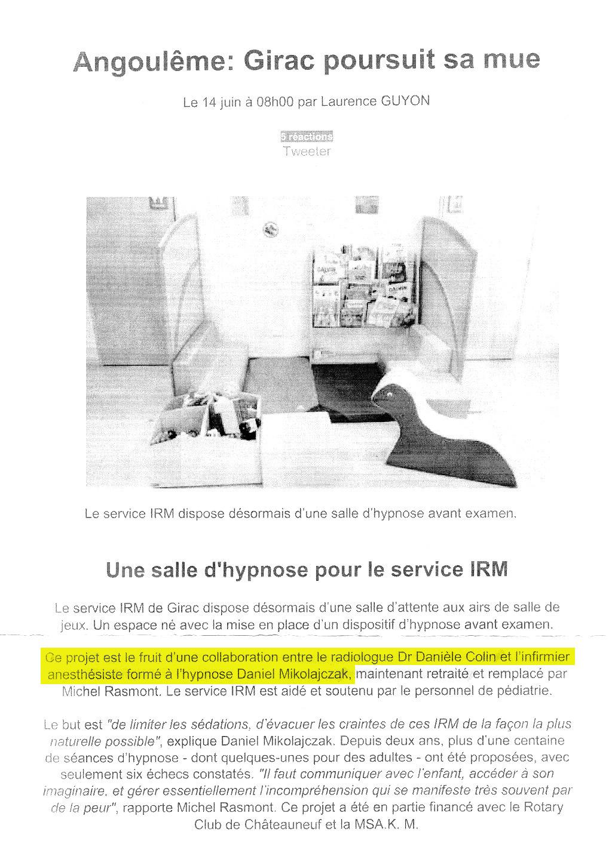Salle d'hypnose pour le service IRM